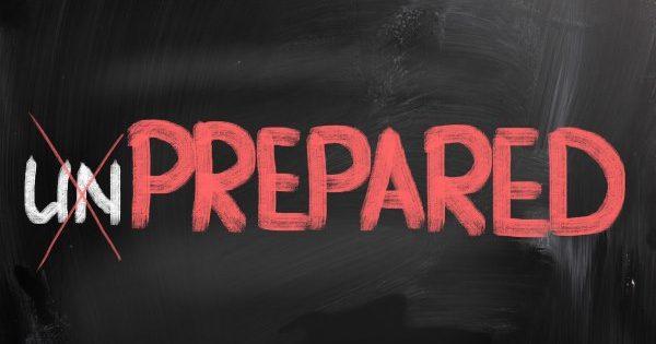 Preparing for the unprepared