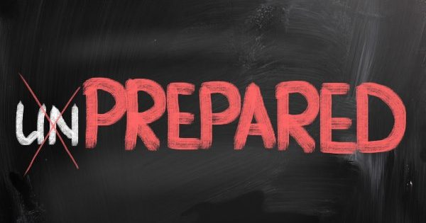 Preparing for the unprepared
